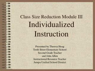 Class Size Reduction Module III Individualized Instruction