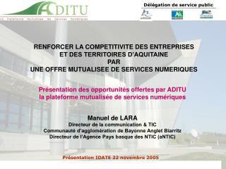 RENFORCER LA COMPETITIVITE DES ENTREPRISES ET DES TERRITOIRES D'AQUITAINE PAR