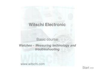 Witschi Electronic  Basic course Watches – Measuring technology and troubleshooting