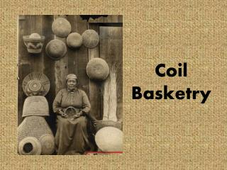 Coil Basketry