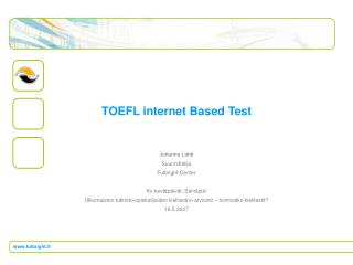 TOEFL internet Based Test