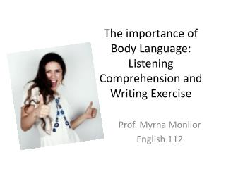 The importance of Body Language: Listening Comprehension and Writing Exercise