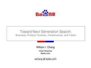 Toward Next Generation Search: Business, Product, Science, Infrastructure, and Talent