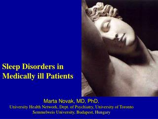 Marta Novak, MD, PhD. University Health Network, Dept. of Psychiatry, University of Toronto