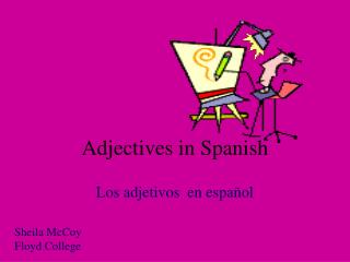 Adjectives in Spanish