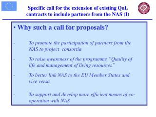 Why such a call for proposals?