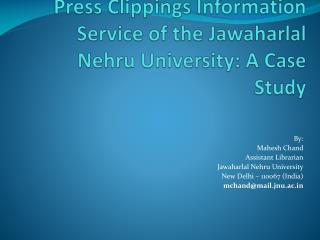 Press Clippings Information Service of the Jawaharlal Nehru University: A Case Study