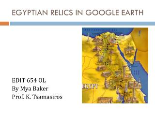 EGYPTIAN RELICS IN GOOGLE EARTH