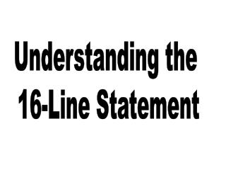 Understanding the 16-Line Statement