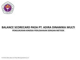 BALANCE SCORECARD PADA PT. ADIRA DINAMIKA MULTI PENGUKURAN KINERJA PERUSAHAAN DENGAN METODE