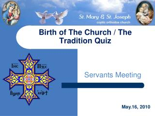 Birth of The Church / The Tradition Quiz