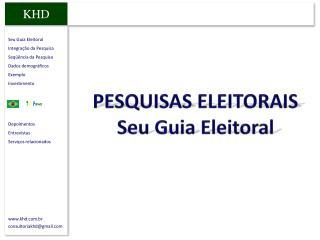 PESQUISAS ELEITORAIS Seu Guia Eleitoral