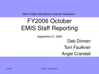 FY2006 October  EMIS Staff Reporting September 21, 2005