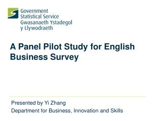 A Panel Pilot Study for English Business Survey