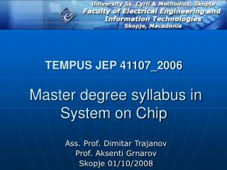 TEMPUS JEP 41107_2006 Master degree syllabus in System on Chip
