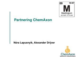 Partnering ChemAxon