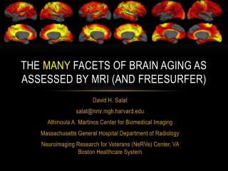 The  many  facets of brain aging as assessed by  mri  (and  Freesurfer )