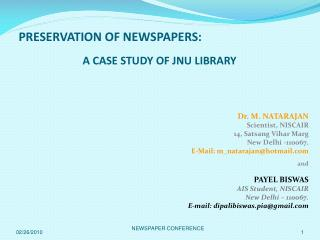 PRESERVATION OF NEWSPAPERS:  A CASE STUDY OF JNU LIBRARY