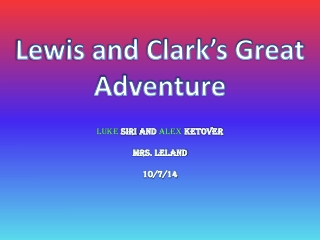 The Great Lewis and Clark journey