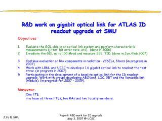 R&D work on gigabit optical link for ATLAS ID readout upgrade at SMU