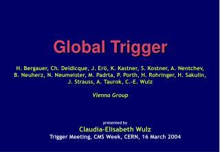 Global Trigger Rack