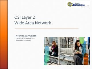 OSI Layer 2 Wide  Area  Network