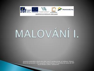 MALOVÁNÍ I.