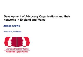 Development of Advocacy Organisations and their networks in England and Wales