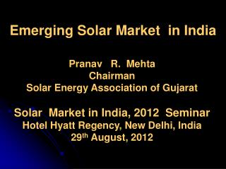 Emerging Solar Market  in India
