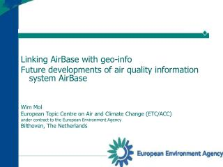 Linking AirBase with geo-info   Future developments of air quality information system AirBase