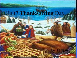 Unit7  Thanksgiving  Day