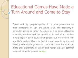 Educational Games Have Made a Turn Around and Come to Stay