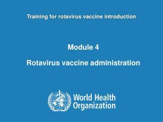 Training for rotavirus vaccine introduction