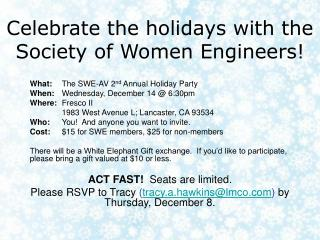 Celebrate the holidays with the Society of Women Engineers!