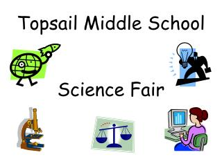 Topsail Middle School  Science Fair