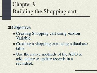 Chapter 9 Building the Shopping cart