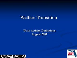 Welfare Transition