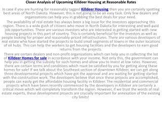 Closer Analysis of Upcoming Killdeer Housing at Reasonable R