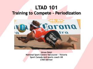 LTAD 101 Training to Compete - Periodization