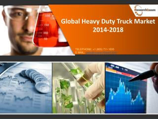 Global Heavy Duty Truck Market Size 2014-2018