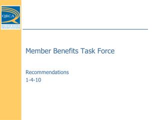 Member Benefits Task Force