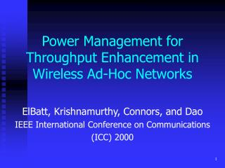 Power Management for Throughput Enhancement in Wireless Ad-Hoc Networks