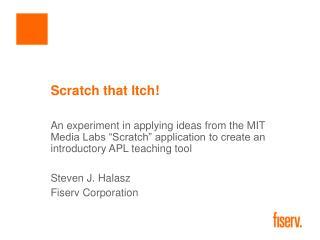 Scratch that Itch!