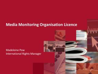 Media Monitoring Organisation Licence Madeleine Pow International Rights Manager