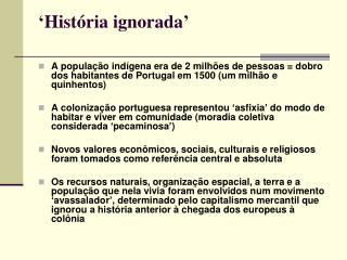 'História ignorada'