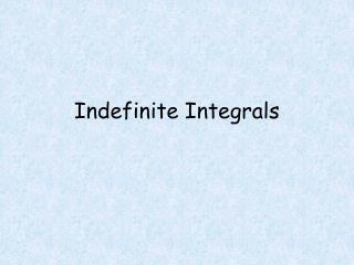 Indefinite Integrals