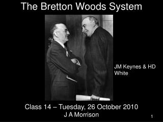 The Bretton Woods System