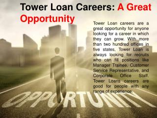 Tower Loan Careers: A Great Opportunity