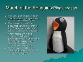 March of the Penguins/ Pingvinresan