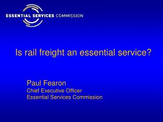 Is rail freight an essential service?